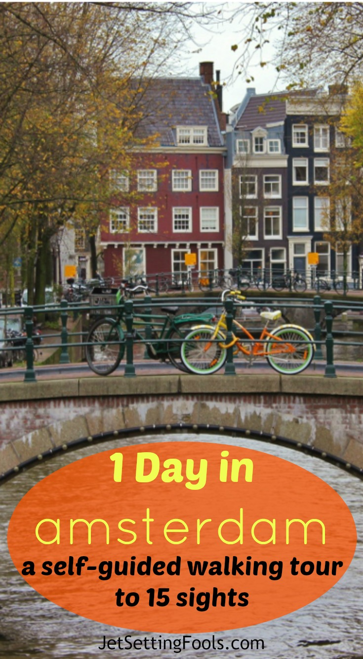 1 Day in Amsterdam A Self Guided Walking Tour to 15 Sights by JetSetting Fools