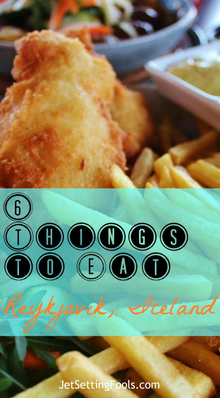 6 Things to Eat in Reykjavik JetSettingFools.com