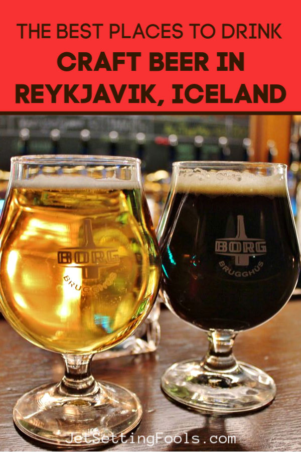 Best Places to Drink Craft Beer in Reykjavik Iceland by JetSettingFools.com