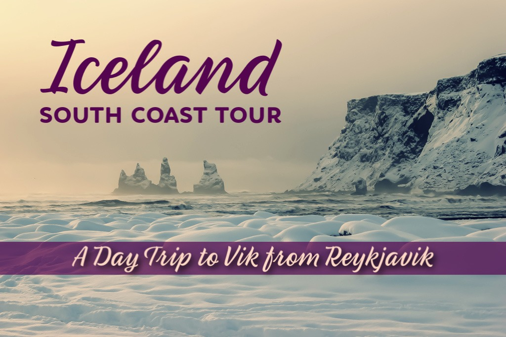 Iceland South Coast Tour A Day Trip to Vik from Reykjavik by JetSettingFools.com