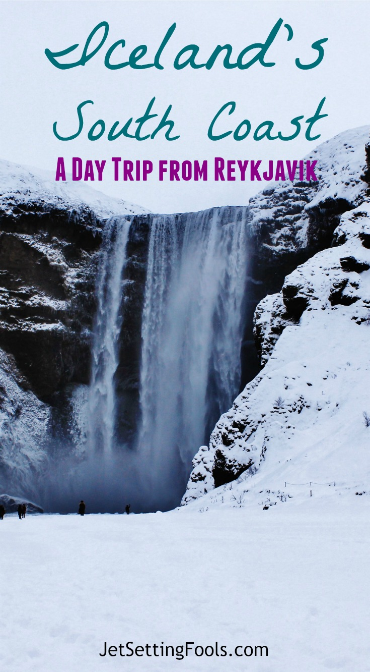 Iceland's South Coast A day trip from Reykjavik JetSetting Fools