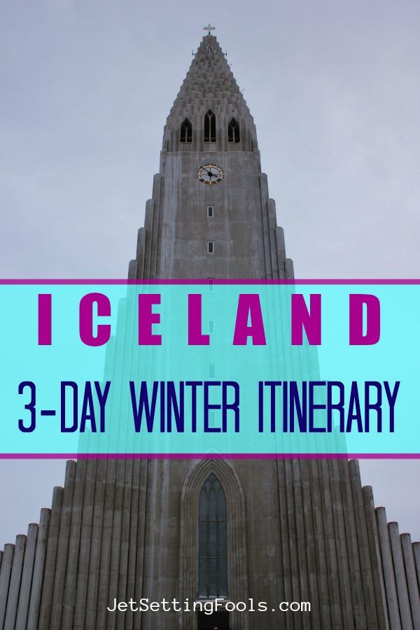 3-Day Iceland Winter itinerary by JetSettingFools.com