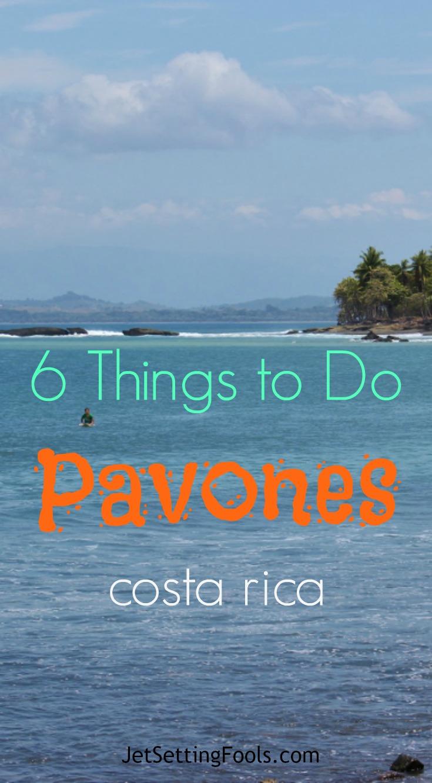 6 things to do Pavones, Costa Rica Beach