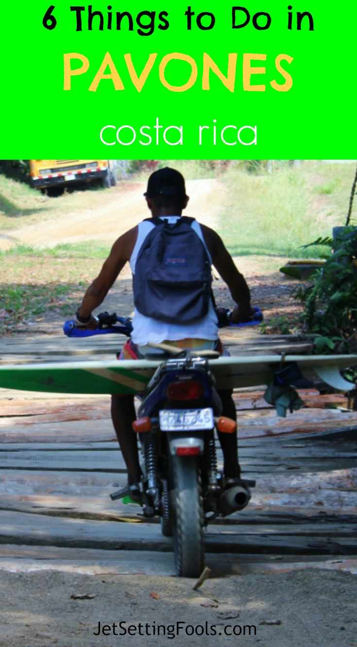 6 things to do in Pavones, Costa Rica Surfboard on Scooter