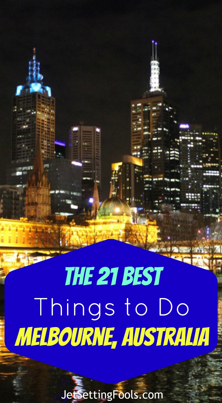 The 21 Best Things To Do in Melbourne, Australia Pin JetSetting Fools