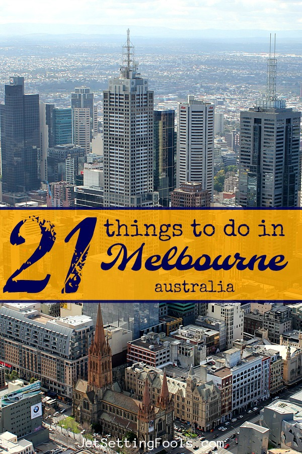 The Best 21 Things To Do in Melbourne, Australia by JetSettingFools.com