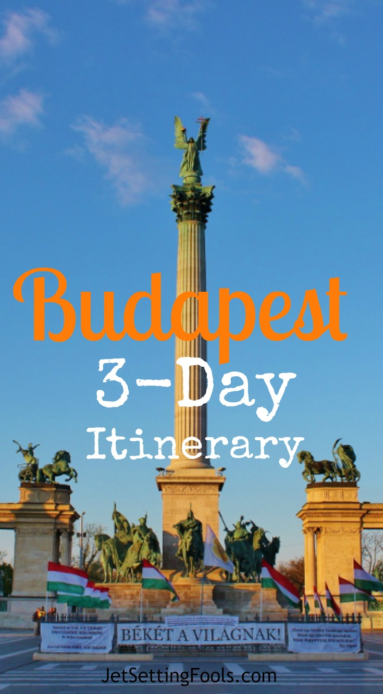 Budapest 3-Day Itinerary Budapest, Hungary Heroes' Square JetSettingFools.com