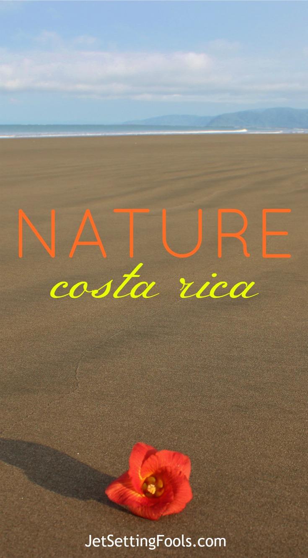 Nature Costa Rica JetSettingFools.com