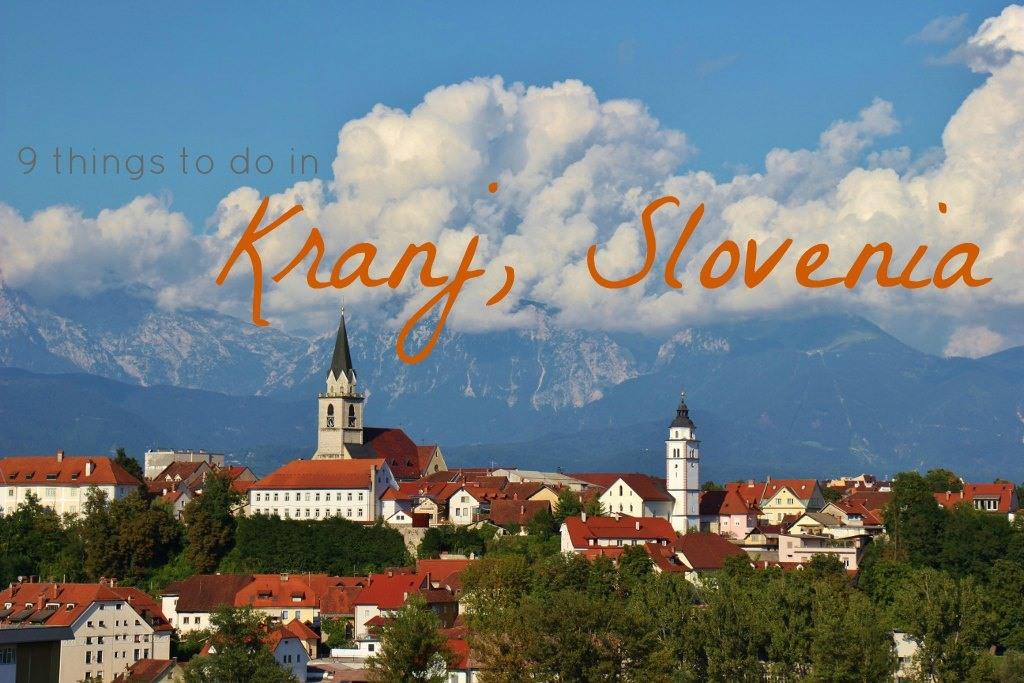 9 things to do in Kranj, Slovenia by JetSettingFools.com