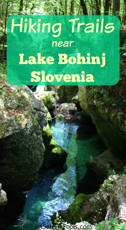 Hiking Trails Near Lake Bohinj, Slovenia Mostnica Gorge JetSettingFools.com
