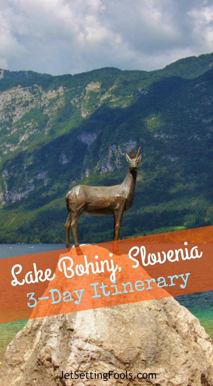 Lake Bohinj, Slovenia 3-Day Itinerary JetSettingFools.com
