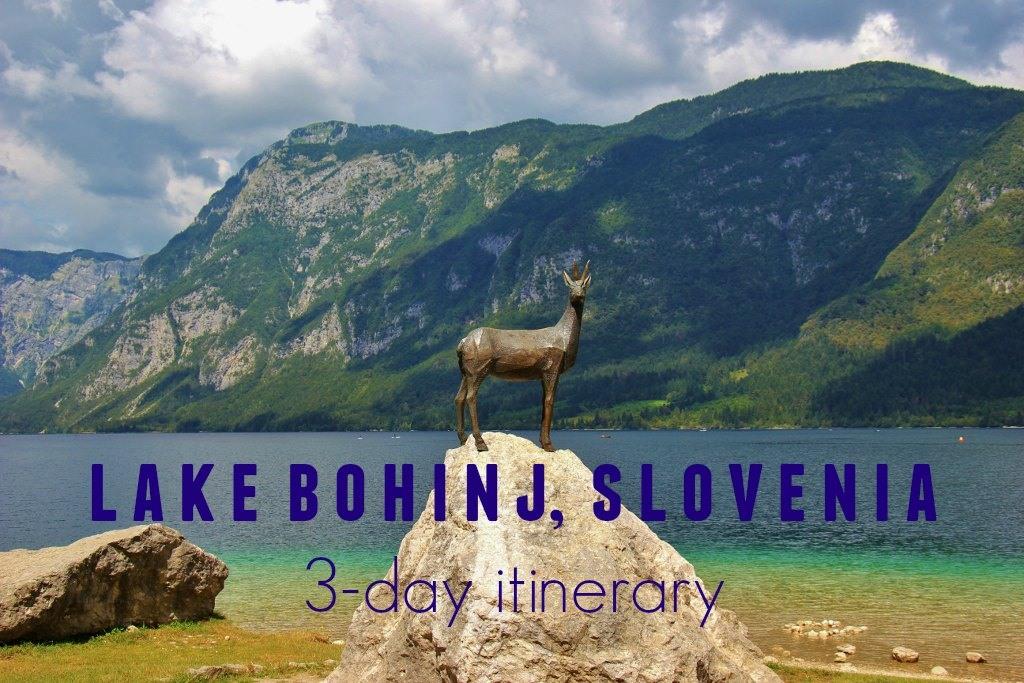 Lake Bohinj, Slovenia 3-day Itinerary JetSetting Fools