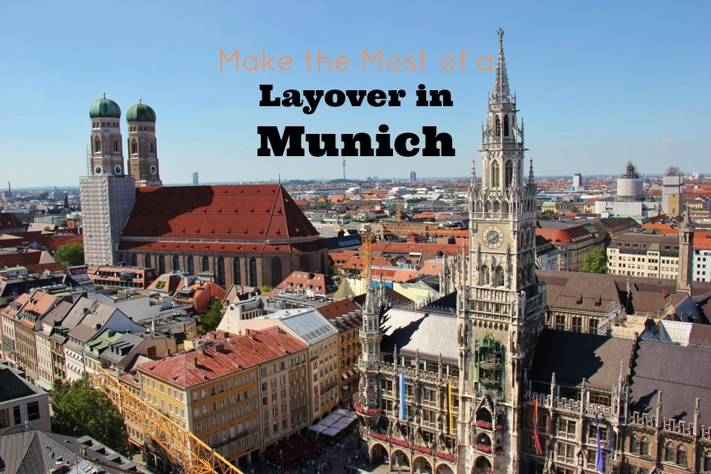Make the Most of a Layover in Munich JetSettingFools.com