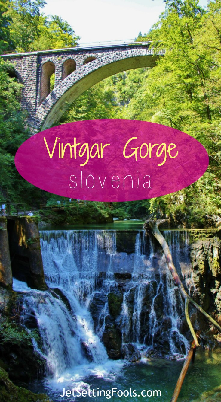 Vintgar Gorge Slovenia JetSettingFools.com