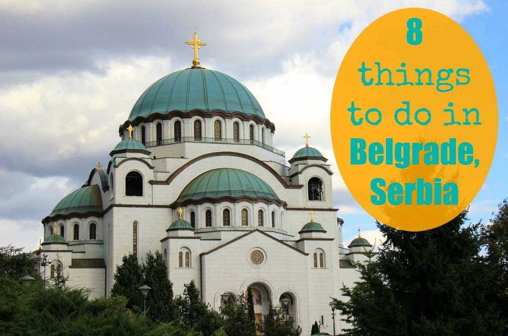 8 things to do in Belgrade, Serbia by JetSettingFools.com