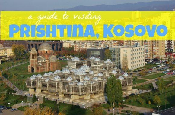A guide to Visiting Prishtina, Kosovo