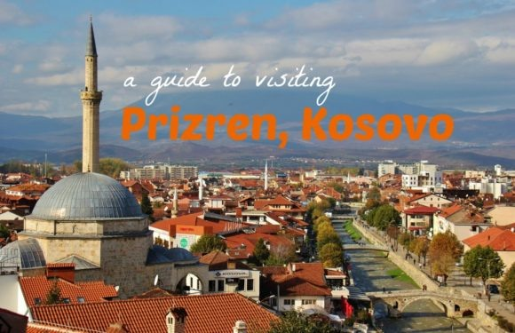 A Guide to VIsiting Prizren, Kosovo