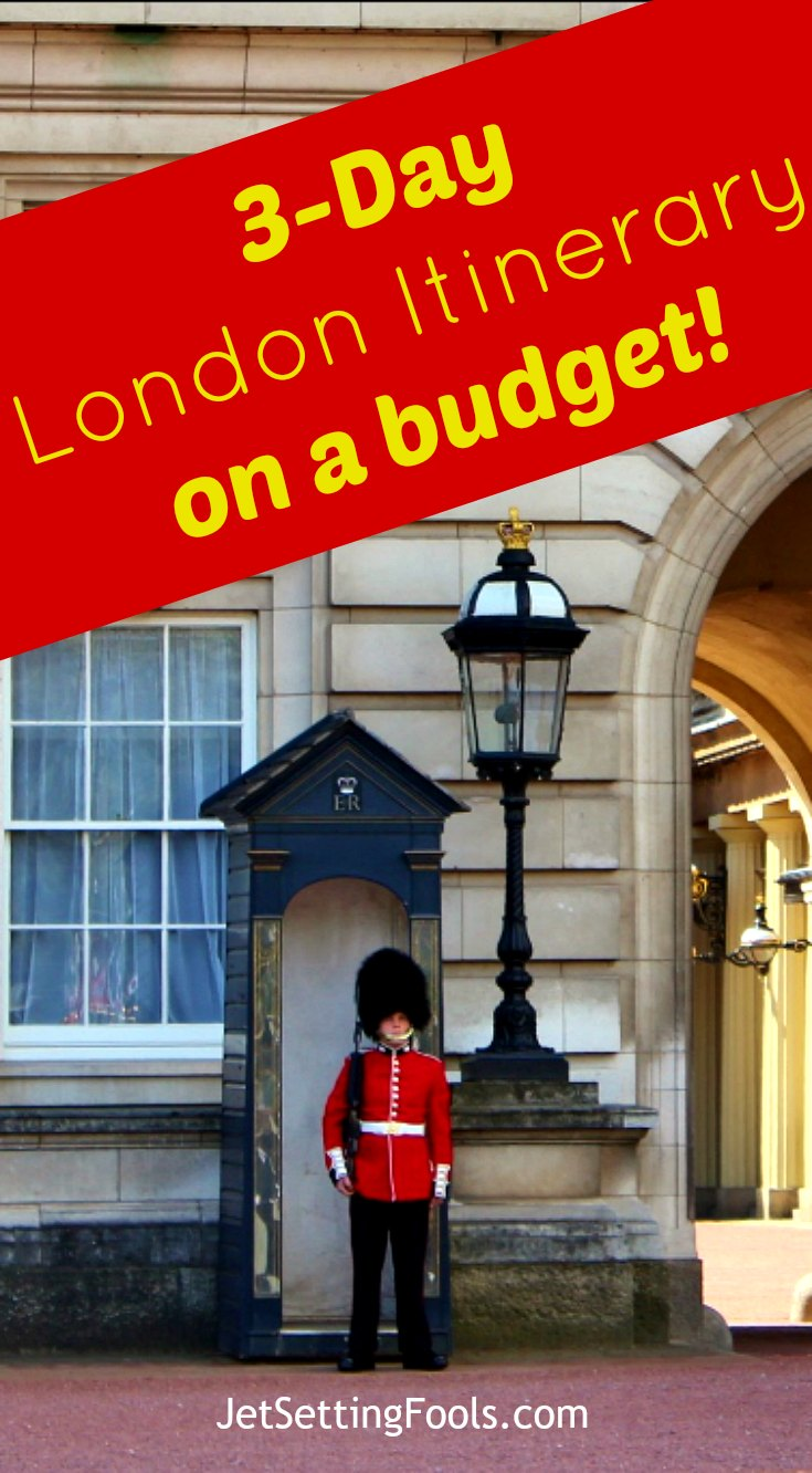 3-Day London Itinerary on a budget JetSetting Fools