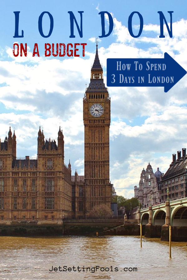How To Spend 3 Days in London on a Budget by JetSettingFools.com