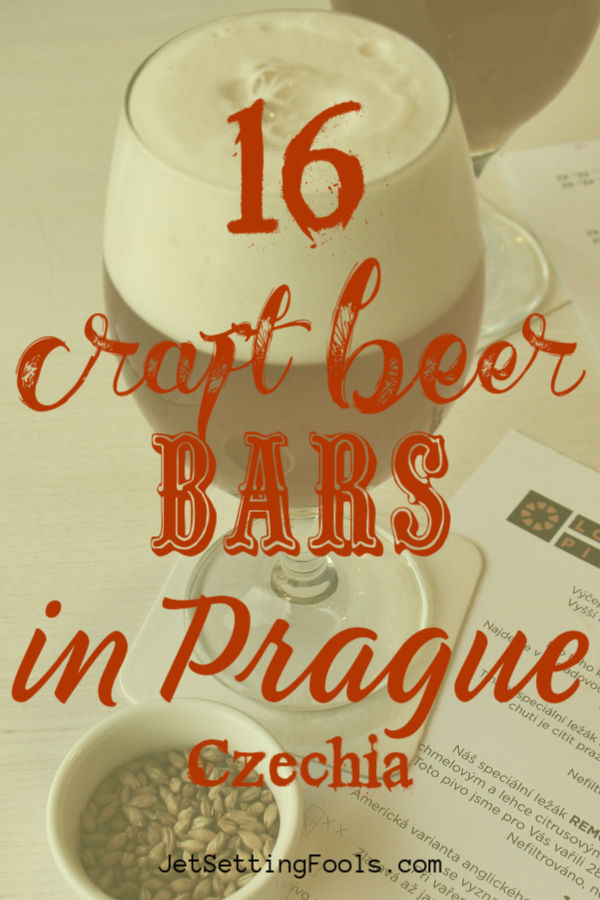16 Craft Beer Bars in Prague Czechia by JetSettingFools.com