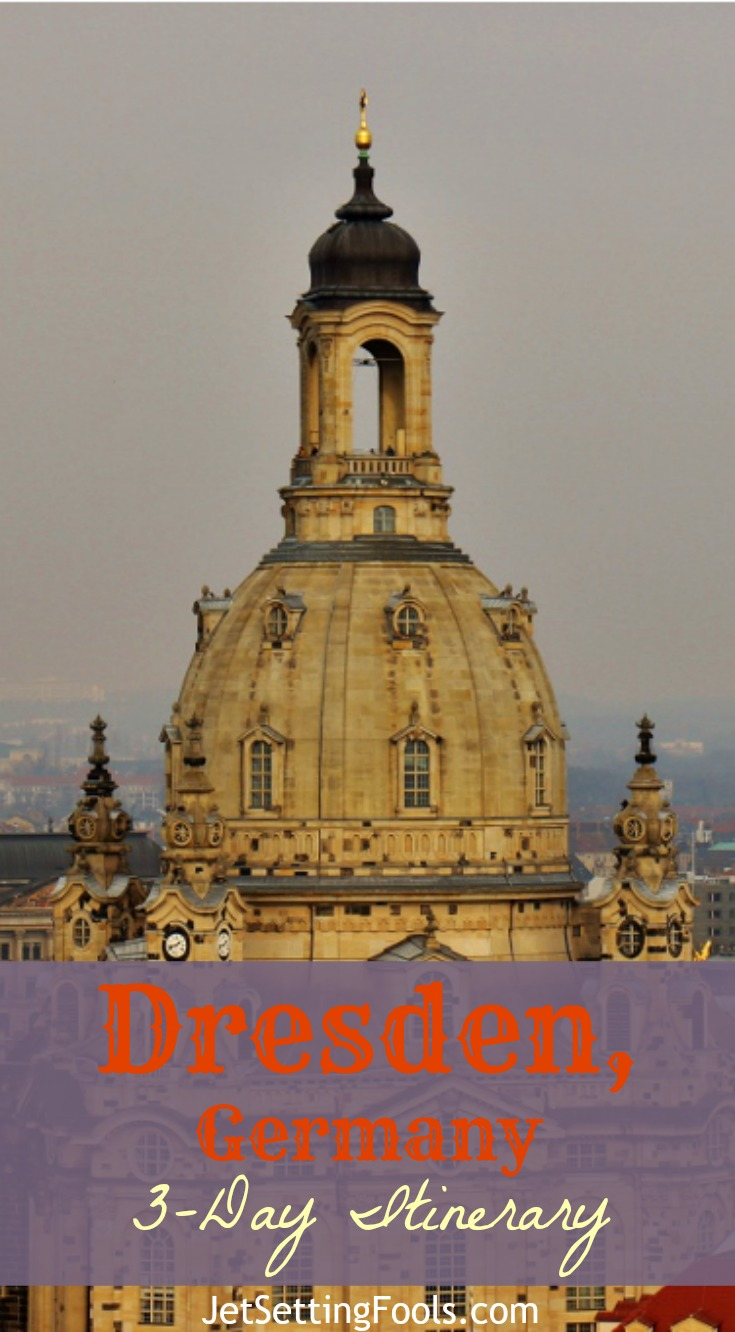 3-day Dresden, Germany Itinerary JetSettingFools.com