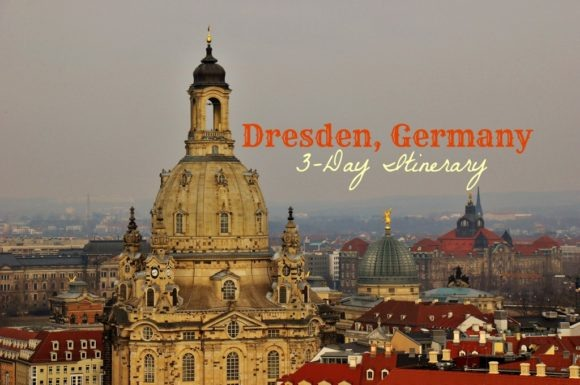 3-day Dresden, Germany Itinerary