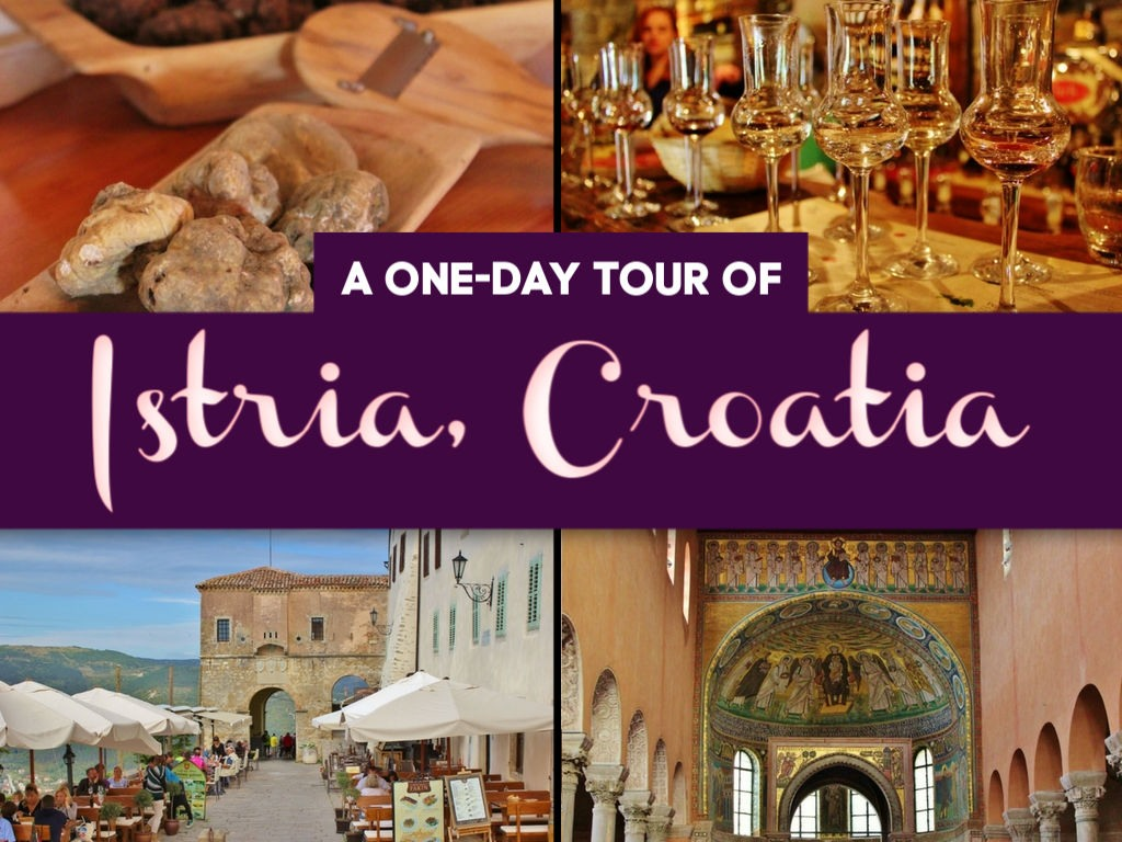 A One-Day Tour of Istria Croatia by JetSettingFools.com