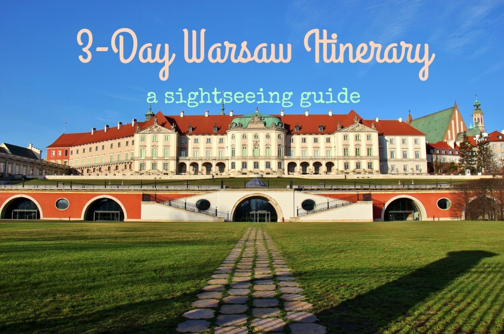 3-Day Warsaw Itinerary: A SightSeeing Guide by JetSettingFools.com
