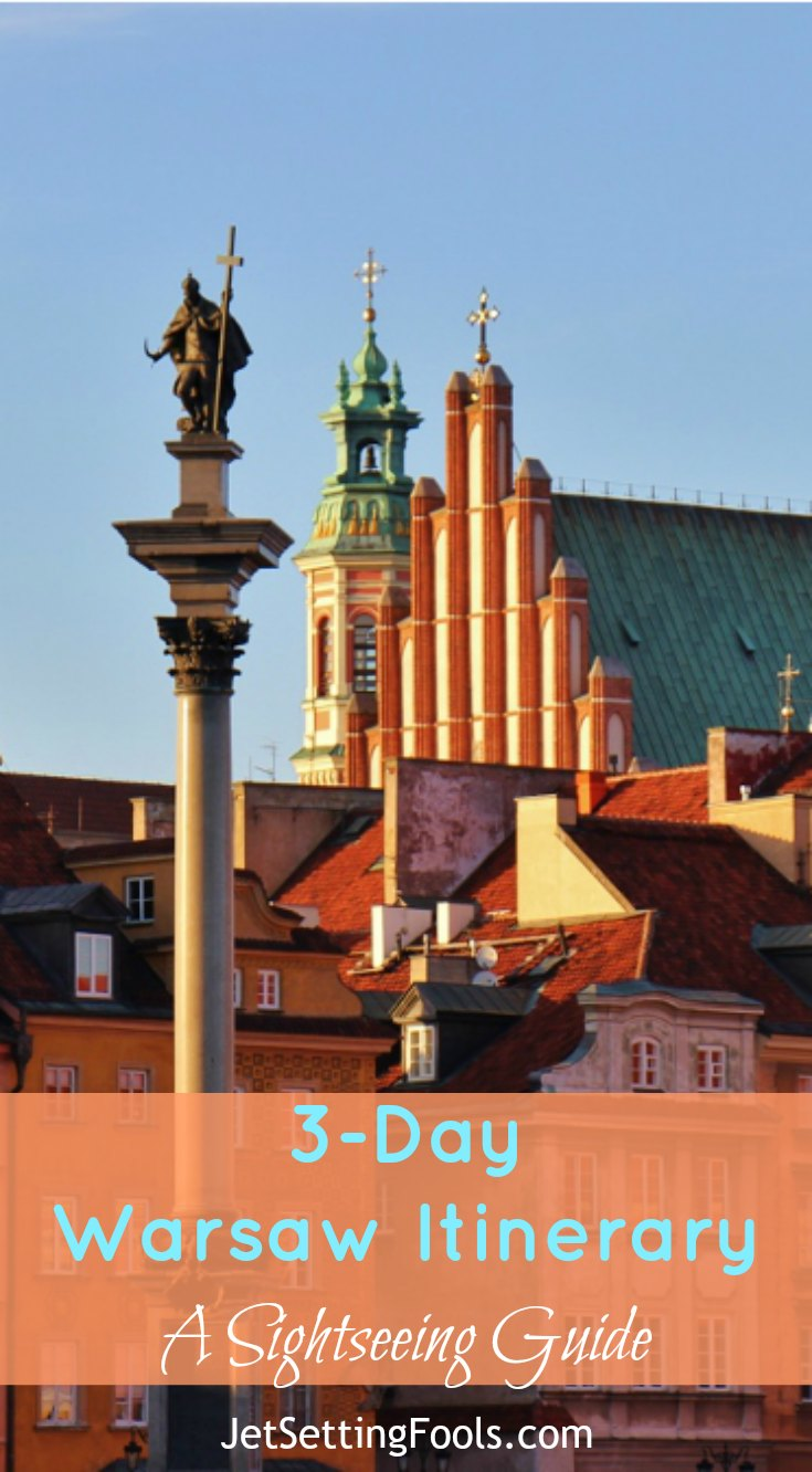 3-Day Warsaw Itinerary A Sightseeing Guide by JetSettingFools