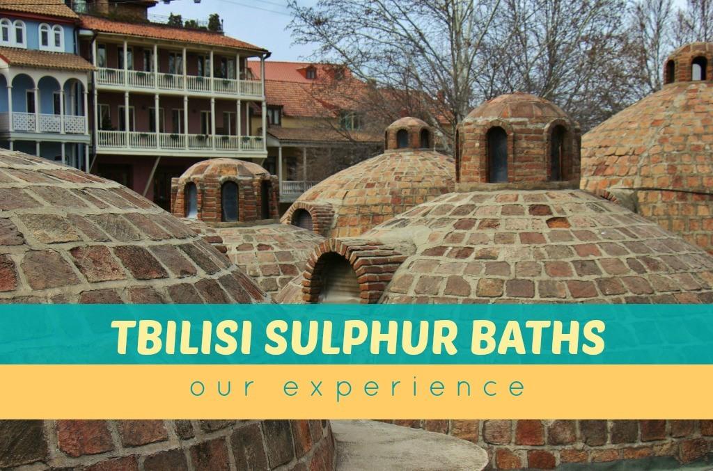 Tbilisi Sulphur Baths Our Experience by JetSettingFools.com