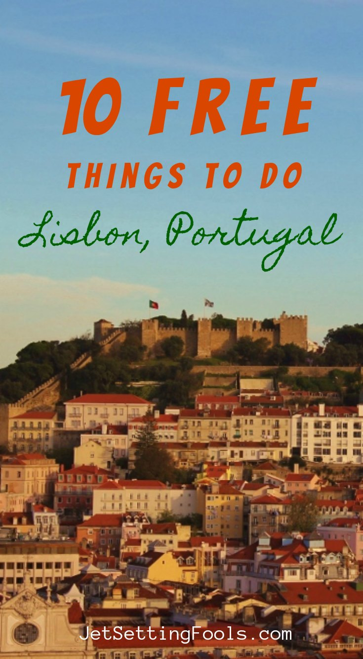 10 Free Things To Do in Lisbon by JetSettingFools.com
