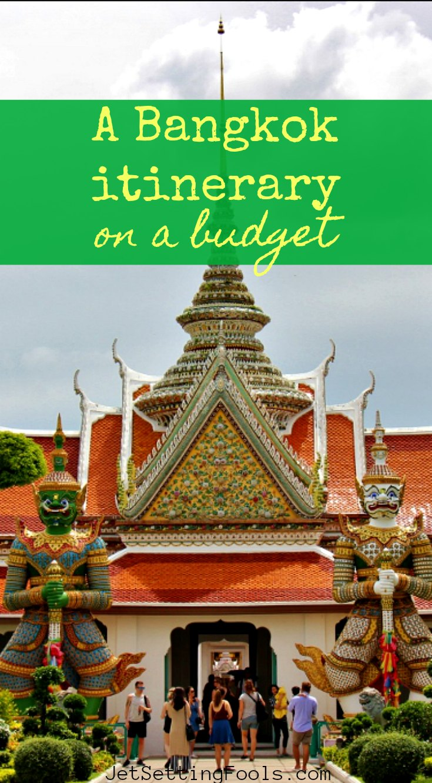 Bangkok itinerary on a budget by JetSettingFools.com