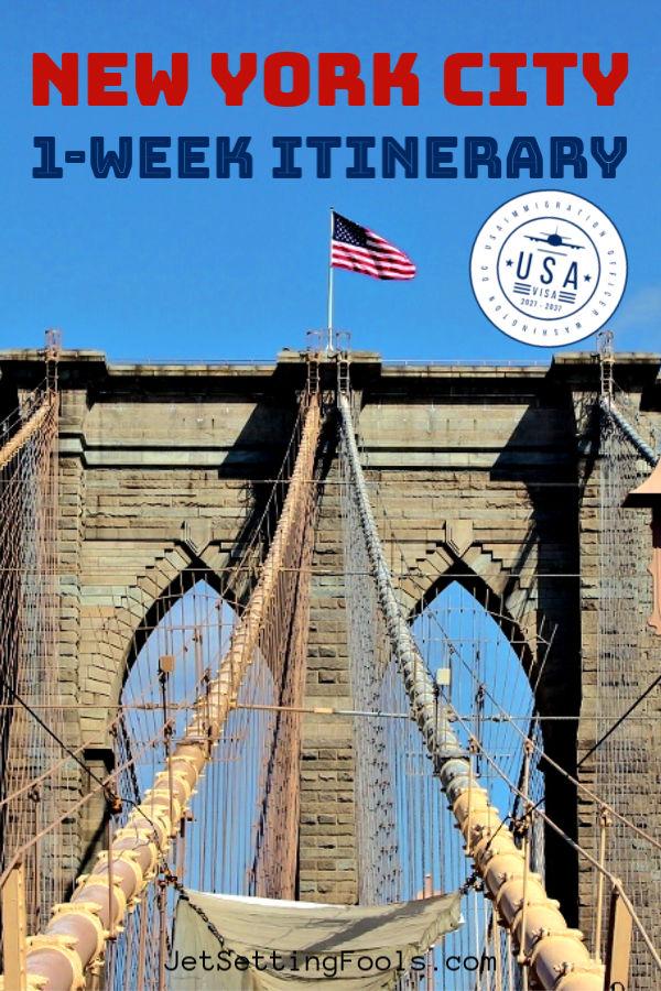 New York City 1 Week Itinerary USA by JetSettingFools.com
