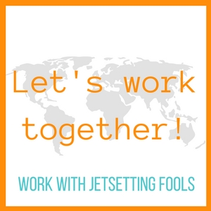 Let's Work Together Work With JetsettingFools.com