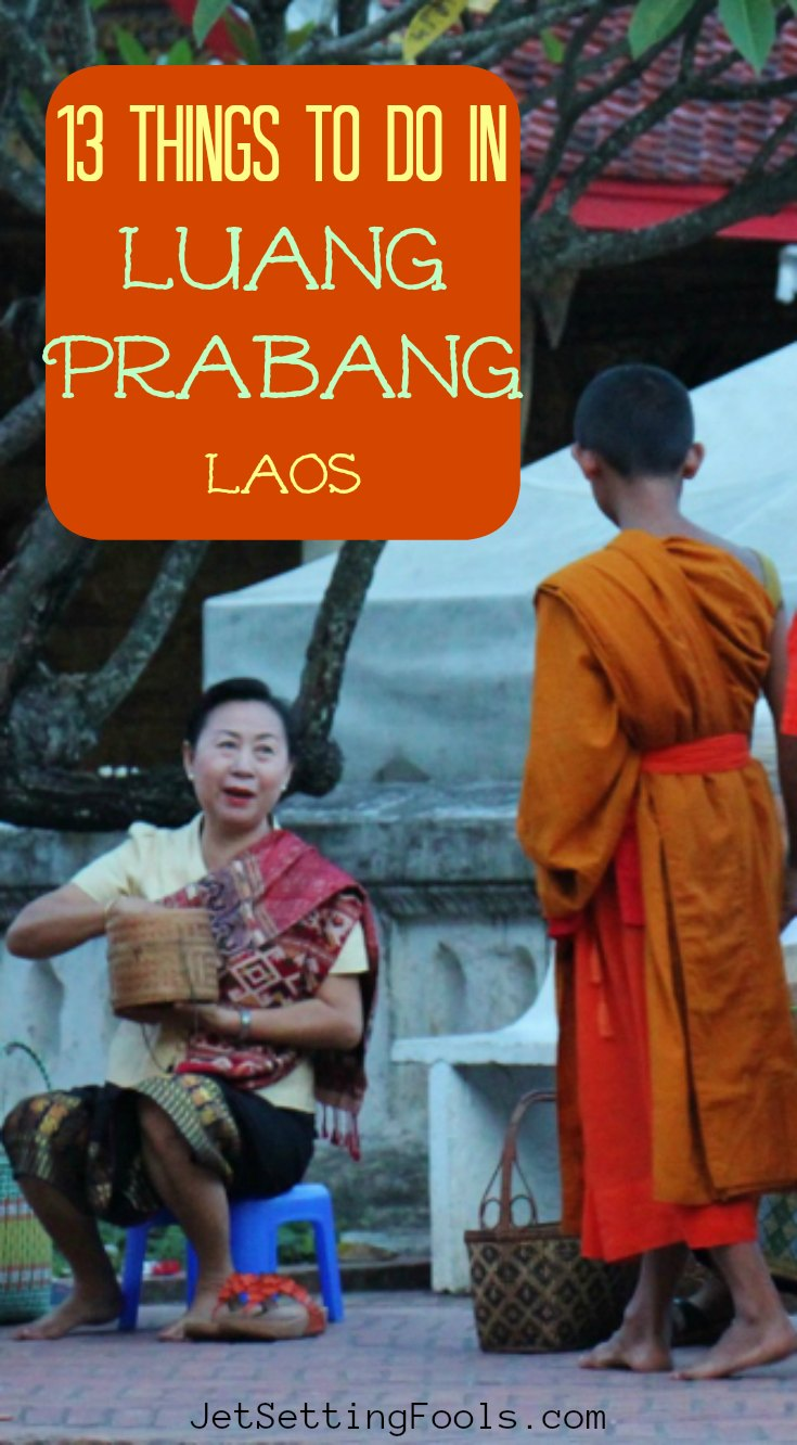 Things to do in Luang Prabang, Laos by JetSettingFools