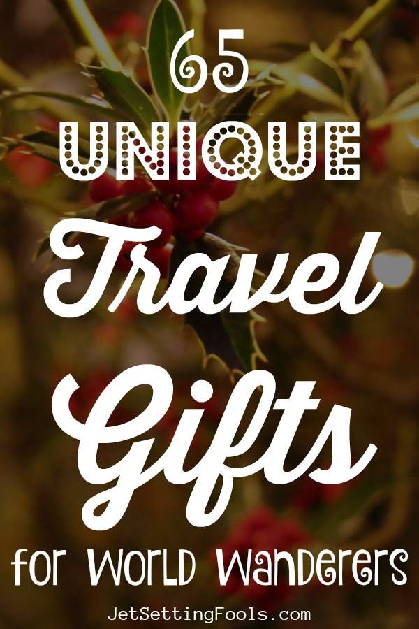 65 Unique Travel Gifts For World Wanders by JetSettingFools.com
