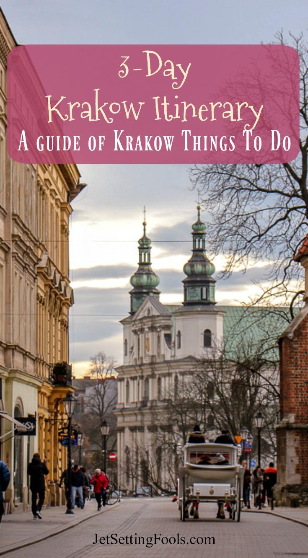 3-Day Krakow Itinerary Krakow Things To Do by JetSettingFools.com