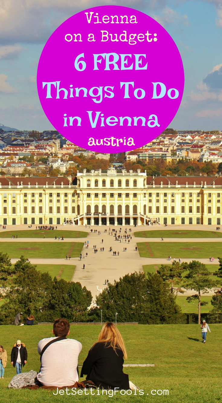 Vienna on a budget Free things to do in Vienna, Austria by JetSettingFools.com