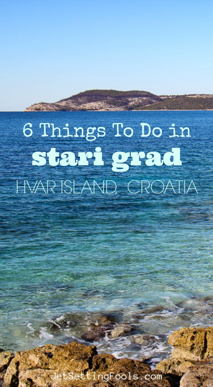Things To Do in Stari Grad Hvar Croatia by JetSettingFools.com