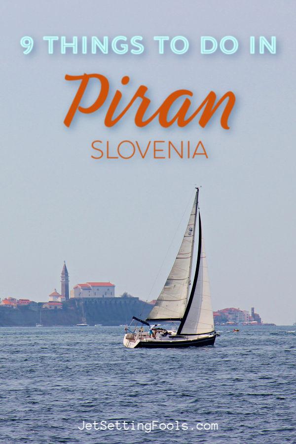 9 Things To Do Piran by JetSettingFools.com
