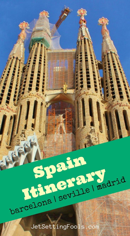Spain itinerary Barcelona Sevilla and Madrid by JetSettingFools.com