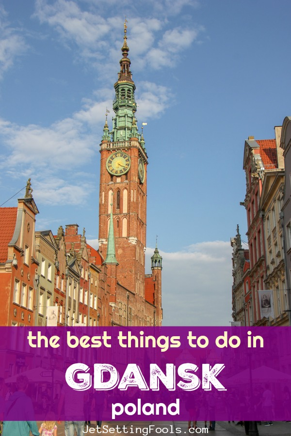 Best Things To Do in Gdansk, Poland by JetSettingFools.com