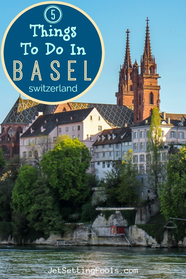Five Things To Do in Basel by JetSettingFools.com