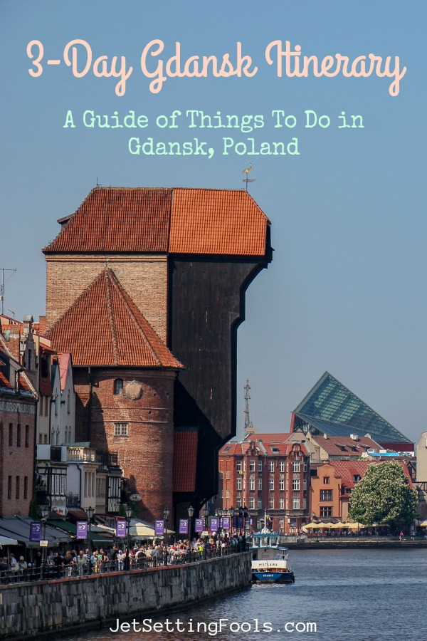 Gdansk Itinerary Things To Do in Gdansk, Poland by JetSettingFools.com