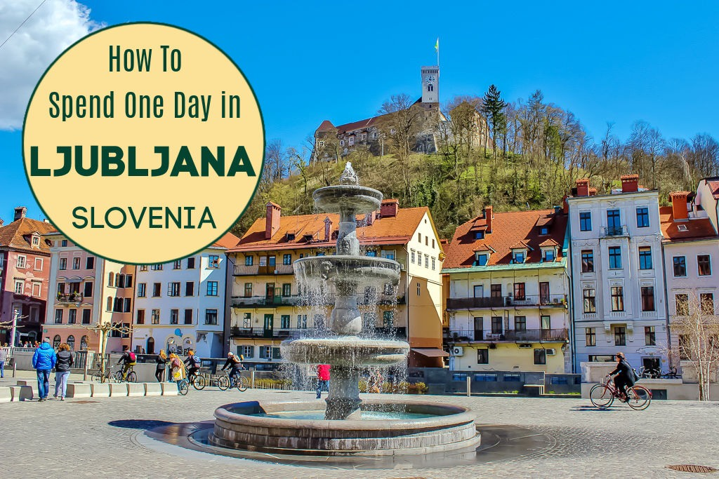 One Day in Ljubljana Slovenia by JetSettingFools.com