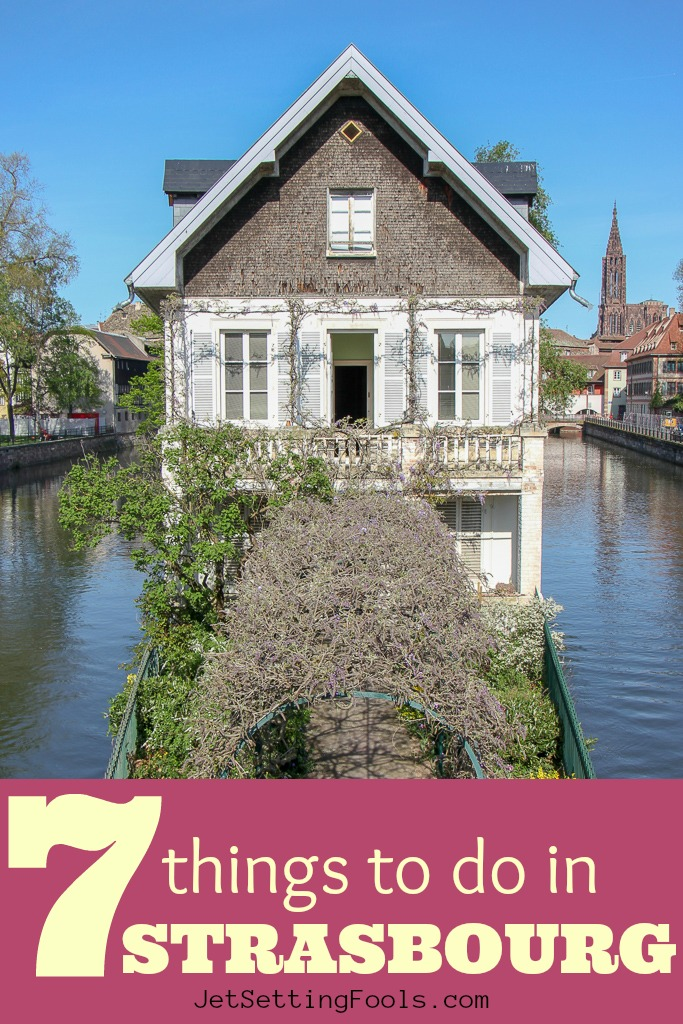 Seven Things To do in Strasbourg FR by JetSettingFools.com