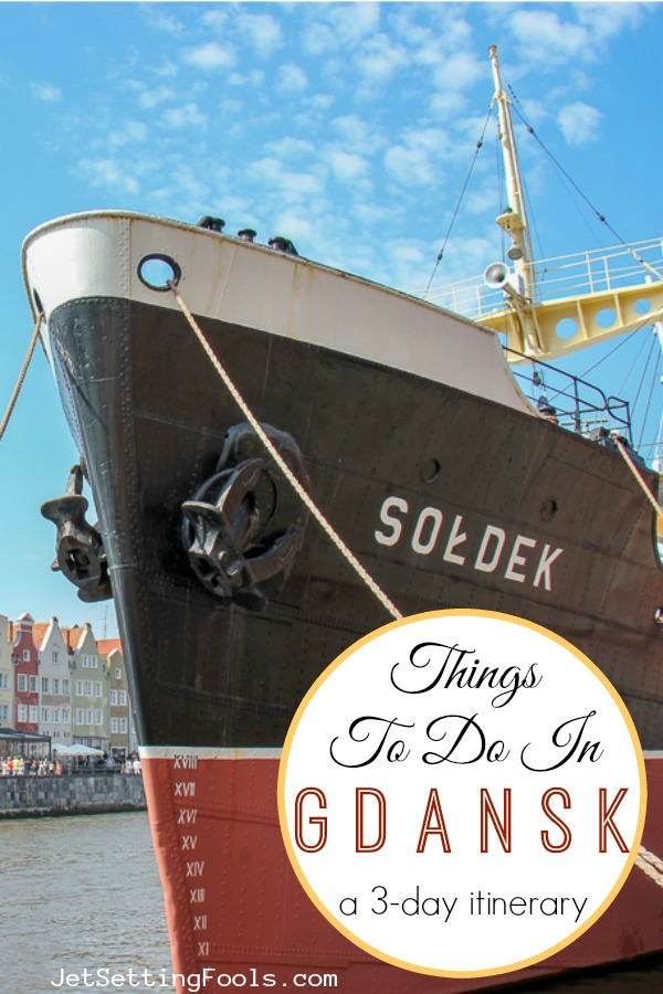 Things To Do in Gdansk Itinerary by JetSettingFools.com