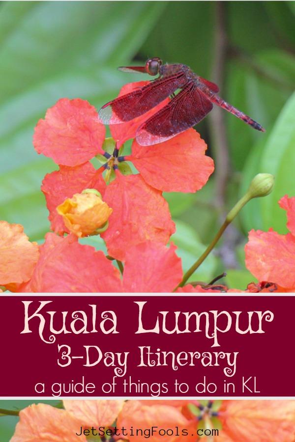3-Day Itinerary Kuala Lumpur by JetSettingFools.com