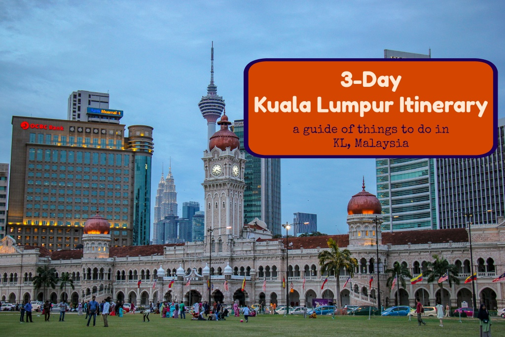 3-Day Kuala Lumpur Itinerary A Guide of Things To Do in KL, Malaysia by JetSettingFools.com