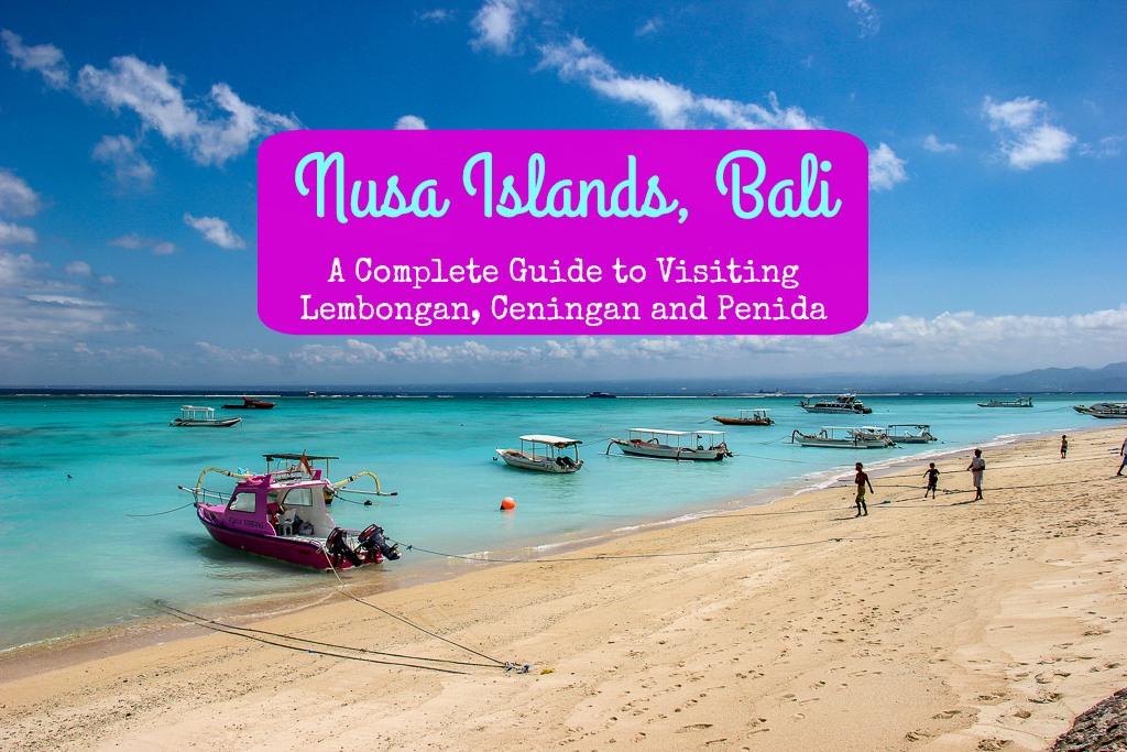 Nusa Islands, Bali A complete guide to Lembongan, Ceningan and Penida by JetSettingFools.com